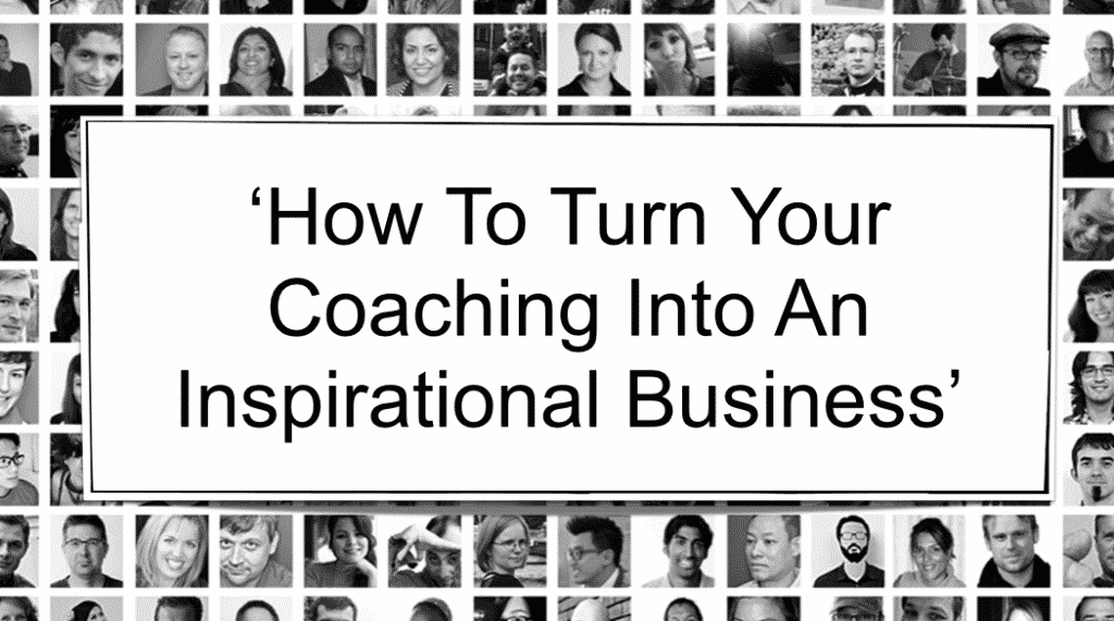 Business Coach: How to create an inspirational business. Business coach automation