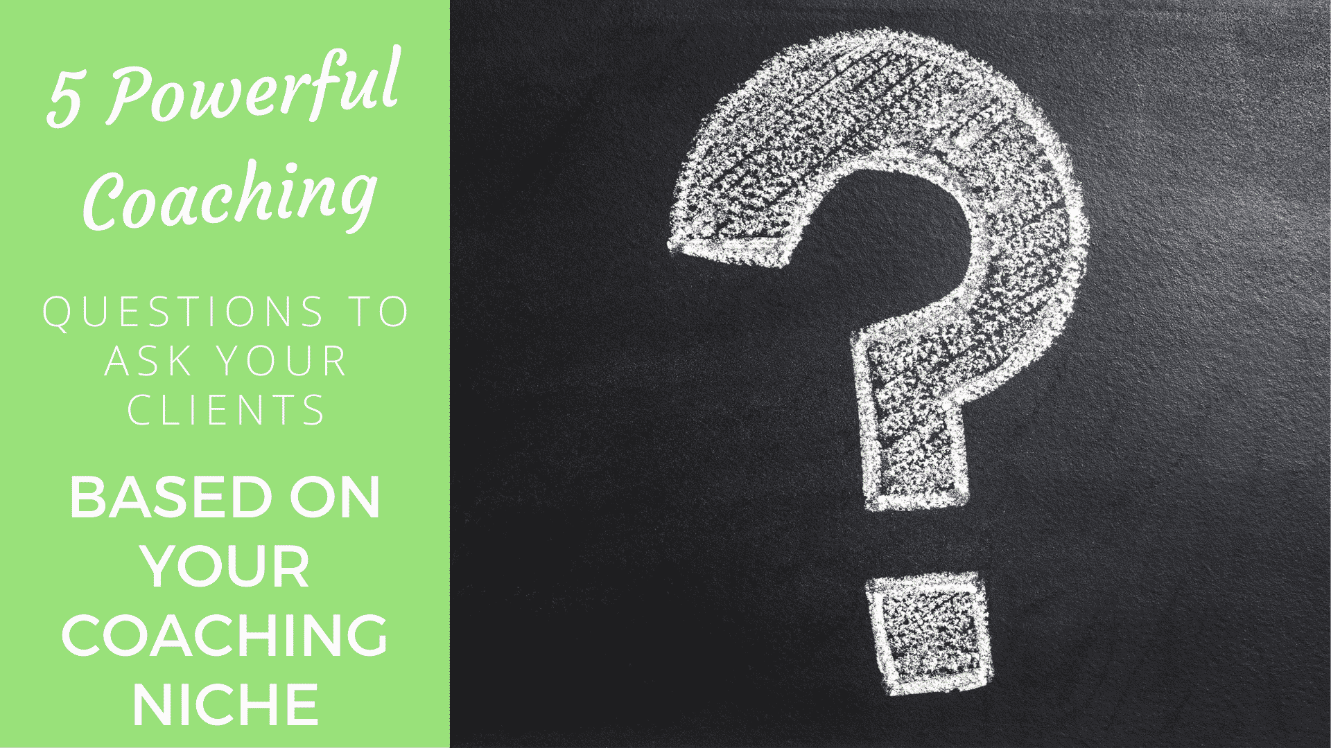 5 Powerful Coaching Questions to Ask Your Clients Based on Your Coaching Niche