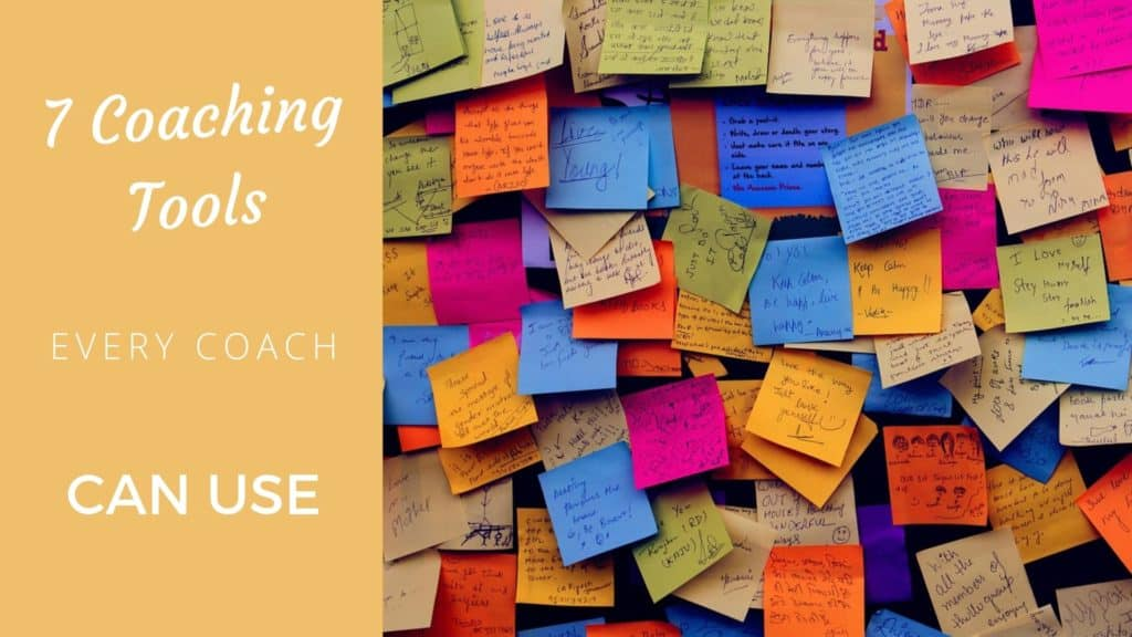 7 Coaching Tools Every Coach Can Use