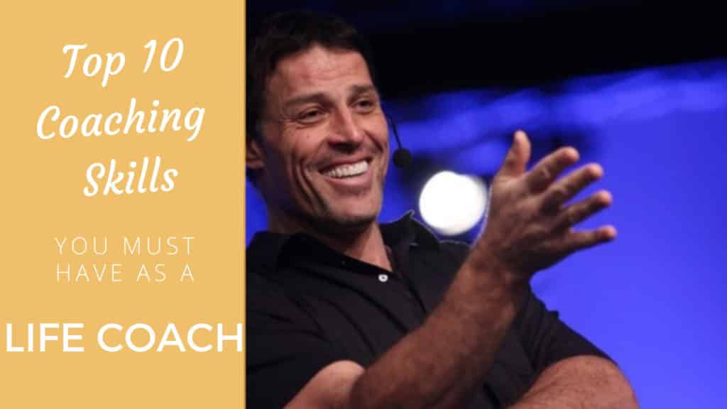 Top 10 Coaching Skills You Must Have as a Life Coach life coach skills