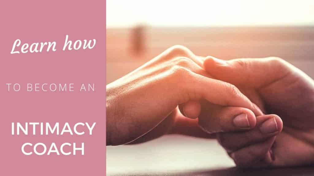 What does it take to be an INTIMACY COACH?