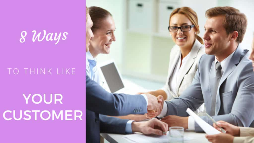 8 ways to think like your customer (that will get you coaching clients fast) clients fast