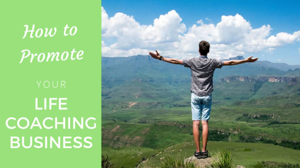 How to promote your life coaching business? (2020 edition) life coaching