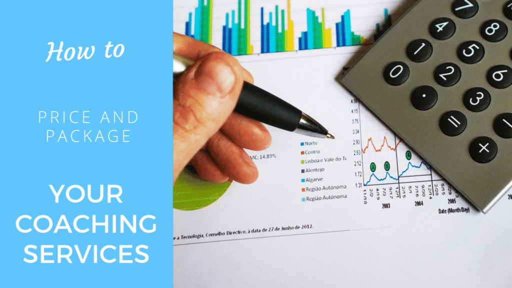 How to price and package your coaching services: All that you need to know coaching service