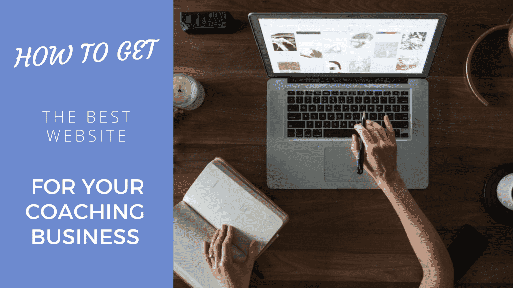 Website design for coaches: How to get the best website for your business in 2021 Website design for coaches