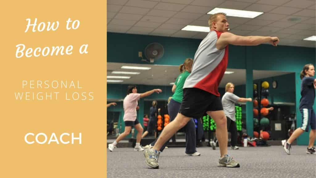 How To Become a Personal Weight Loss Coach (And Do it Online) Weight Loss Coach
