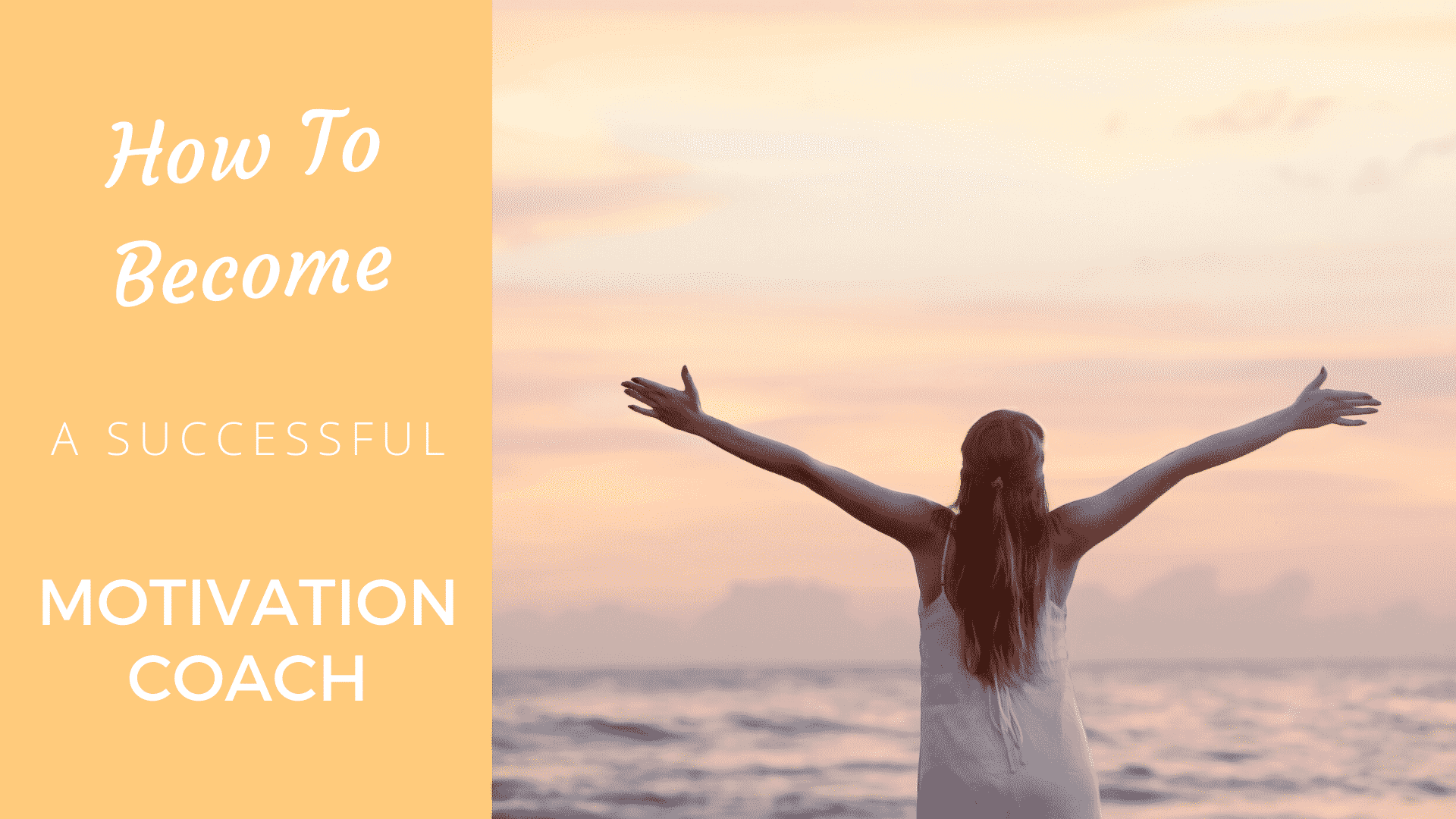How to Become a Successful Motivation Coach