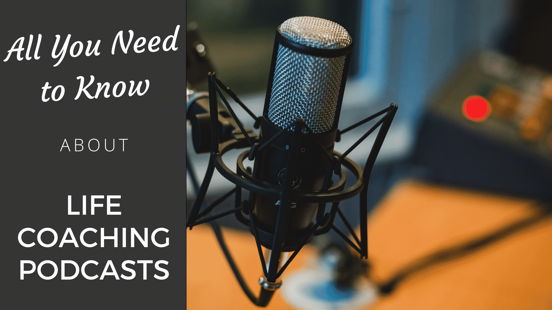 Life Coaching Podcast: All You Need to Know life coaching podcast