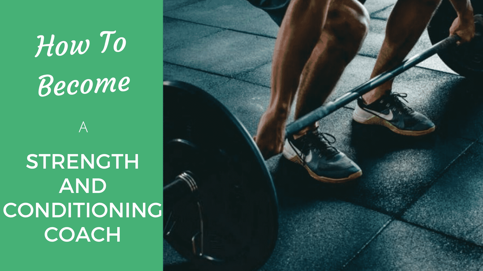Become a Strength and Conditioning Coach