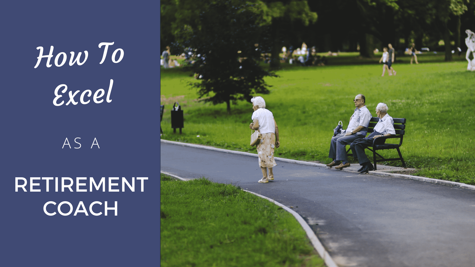 How to Excel as a Retirement Coach in 2021 retirement coach