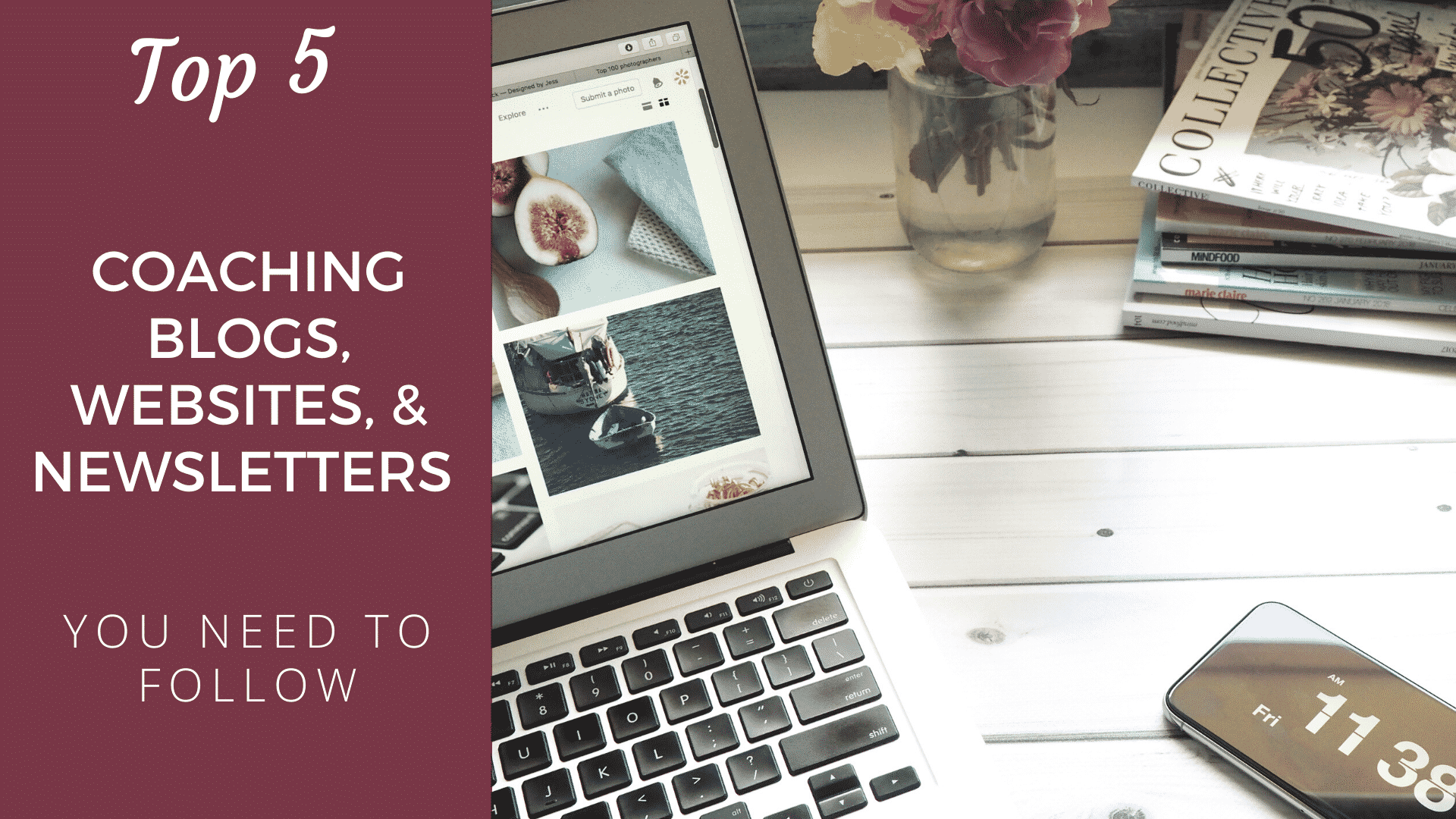 Top 5 Coaching Blogs, Websites, and Newsletters You Need to Follow in 2020