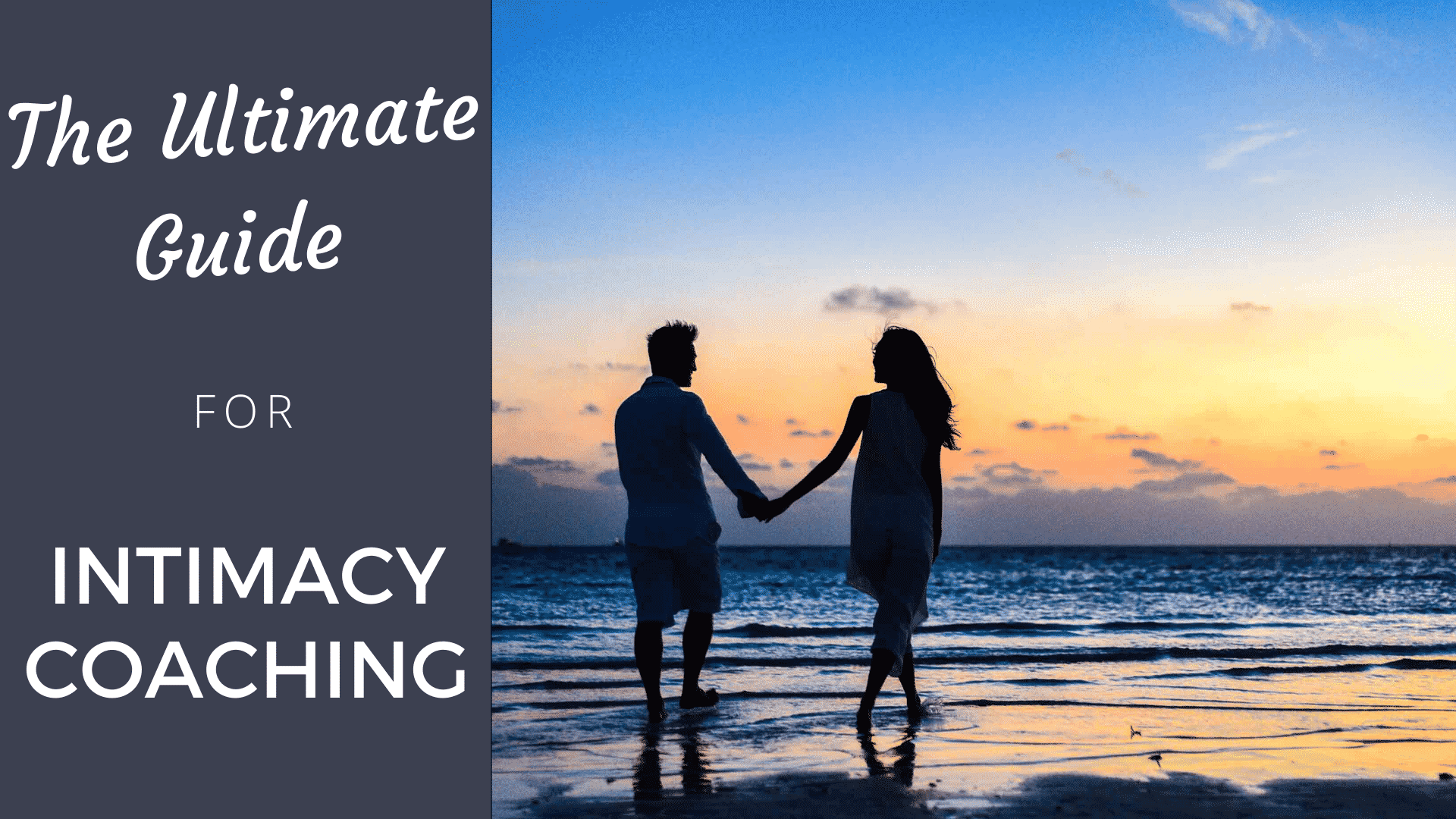 The Ultimate Guide to Intimacy Coaching: Get Clients Fast (2020) intimacy coaching