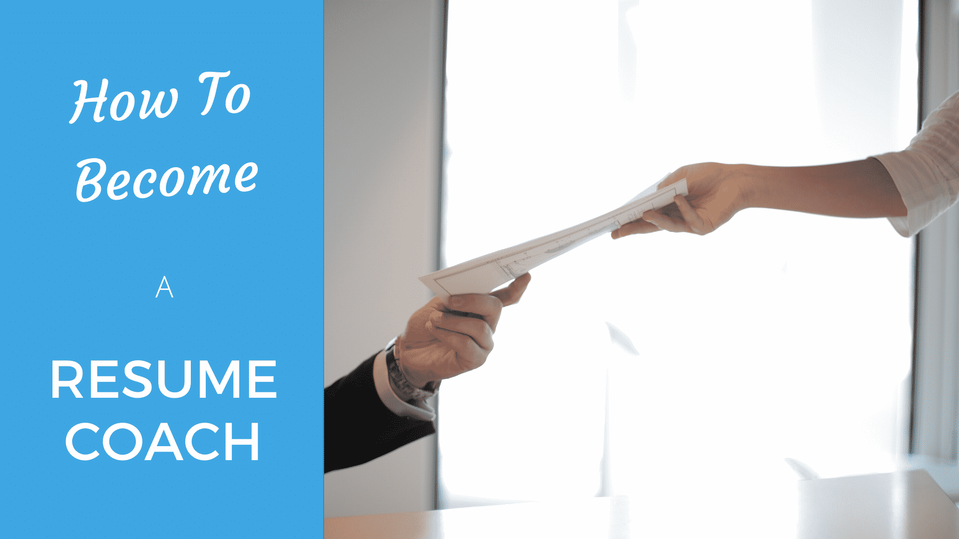 How to Become the best Resume Coach in 2020- Everything You Need to Know resume coach
