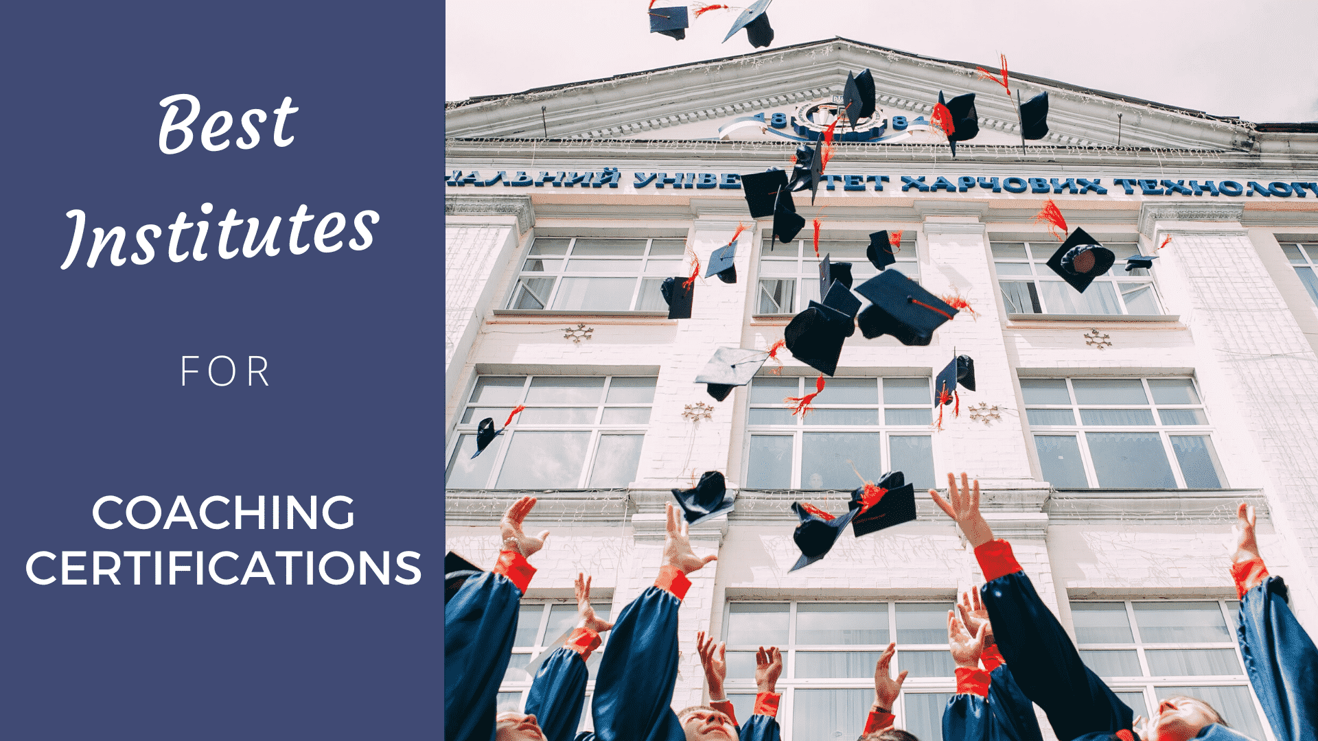 Best Institutes for Coaching Certifications Compared [2020] coaching certification