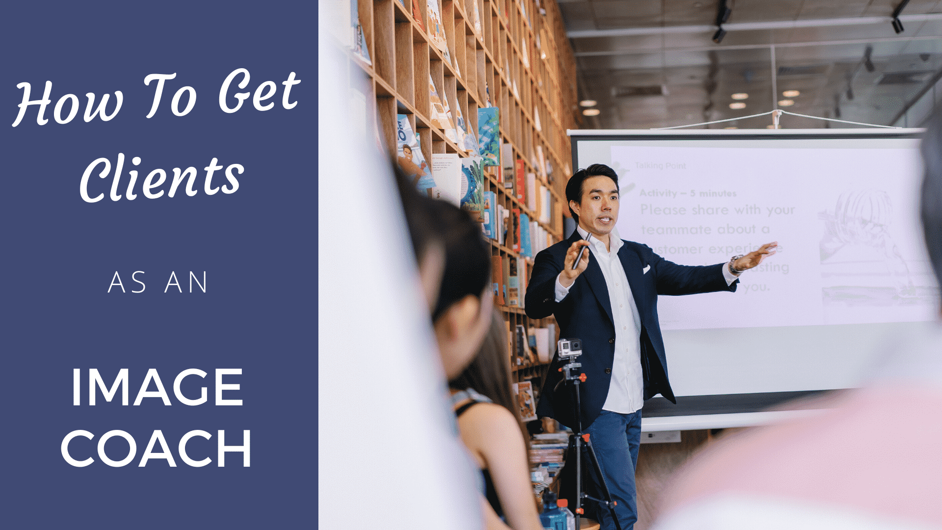 How to Get Clients as an Image Coach in 2020 image coach