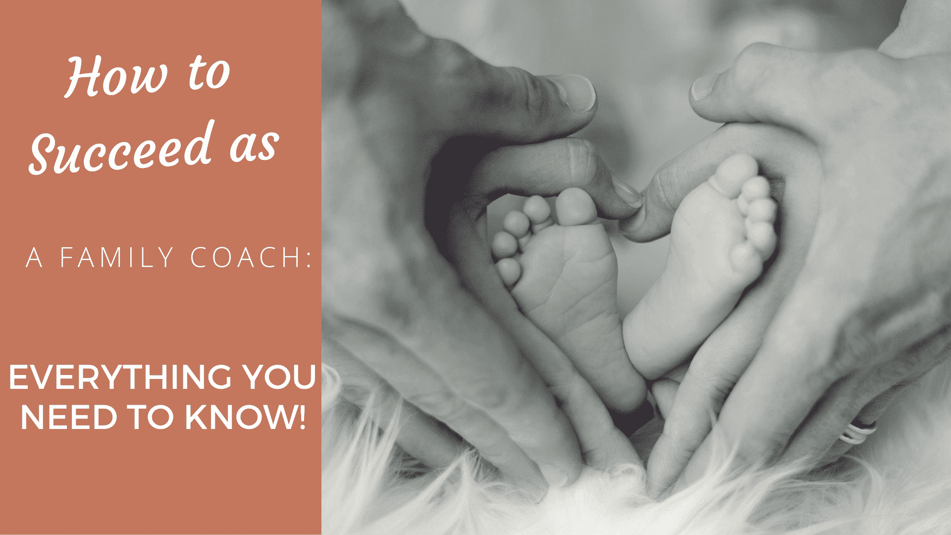 How to Succeed as a Family Coach: Everything You Need to Know!