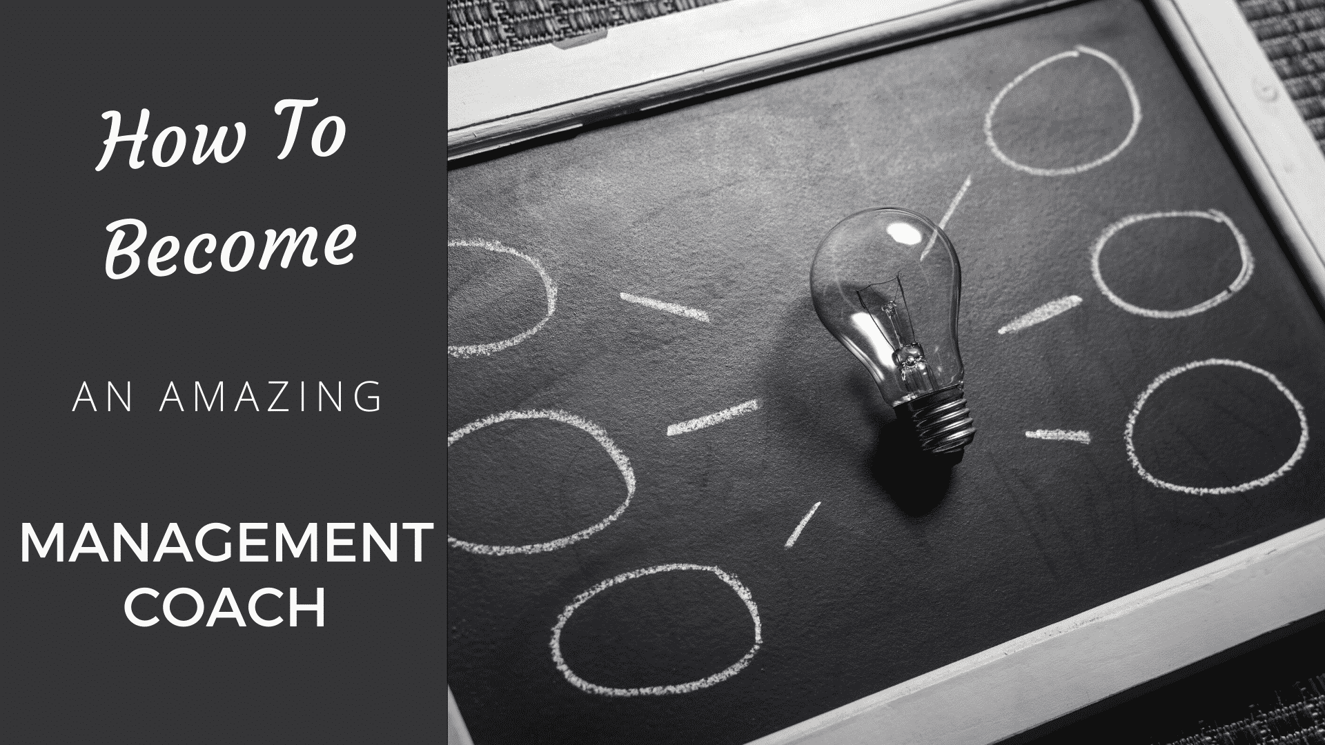 How to Become an Amazing Management Coach in 2020 management coach