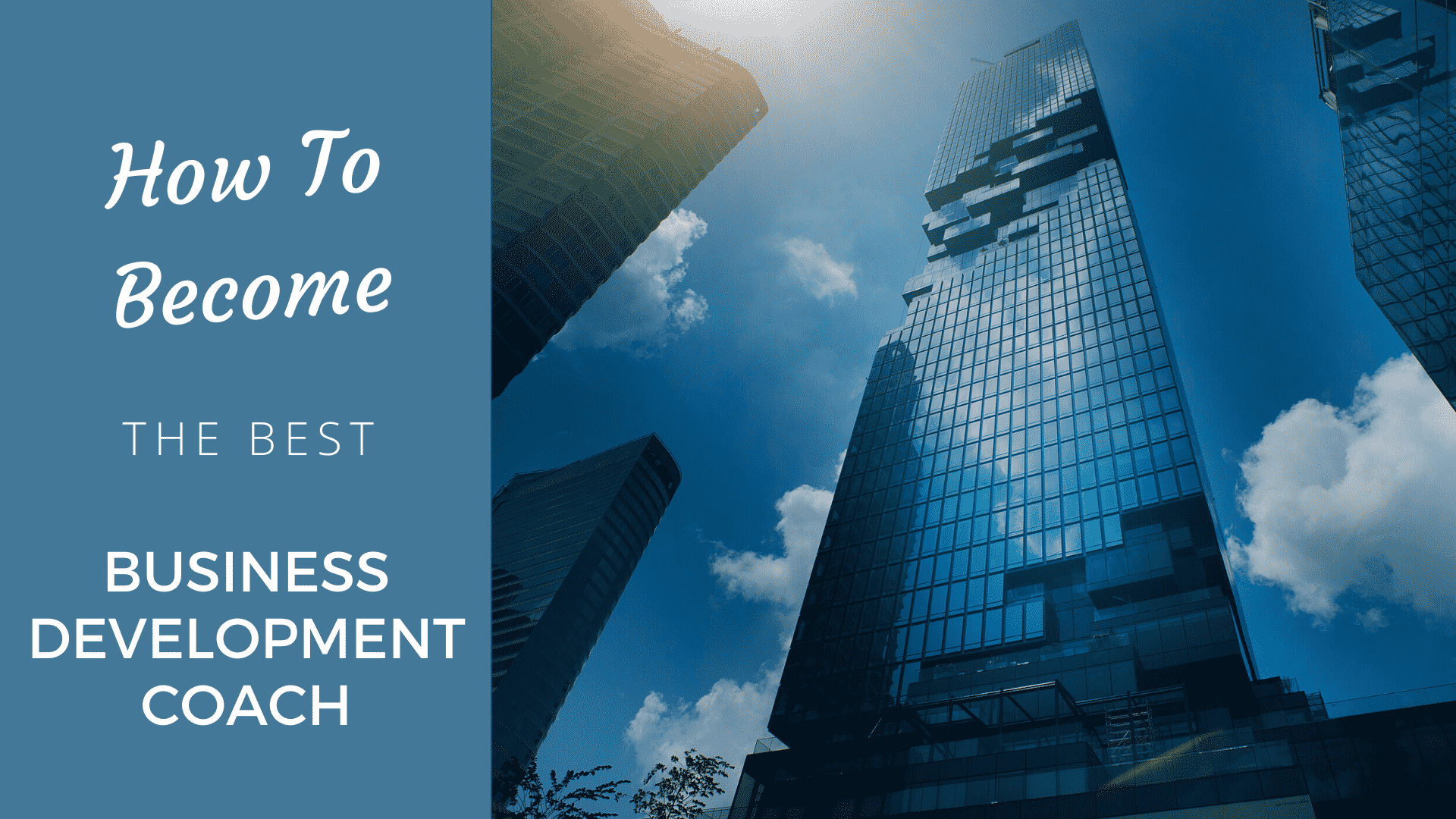 How to Become the Best Business Development Coach in 2020 business development coach