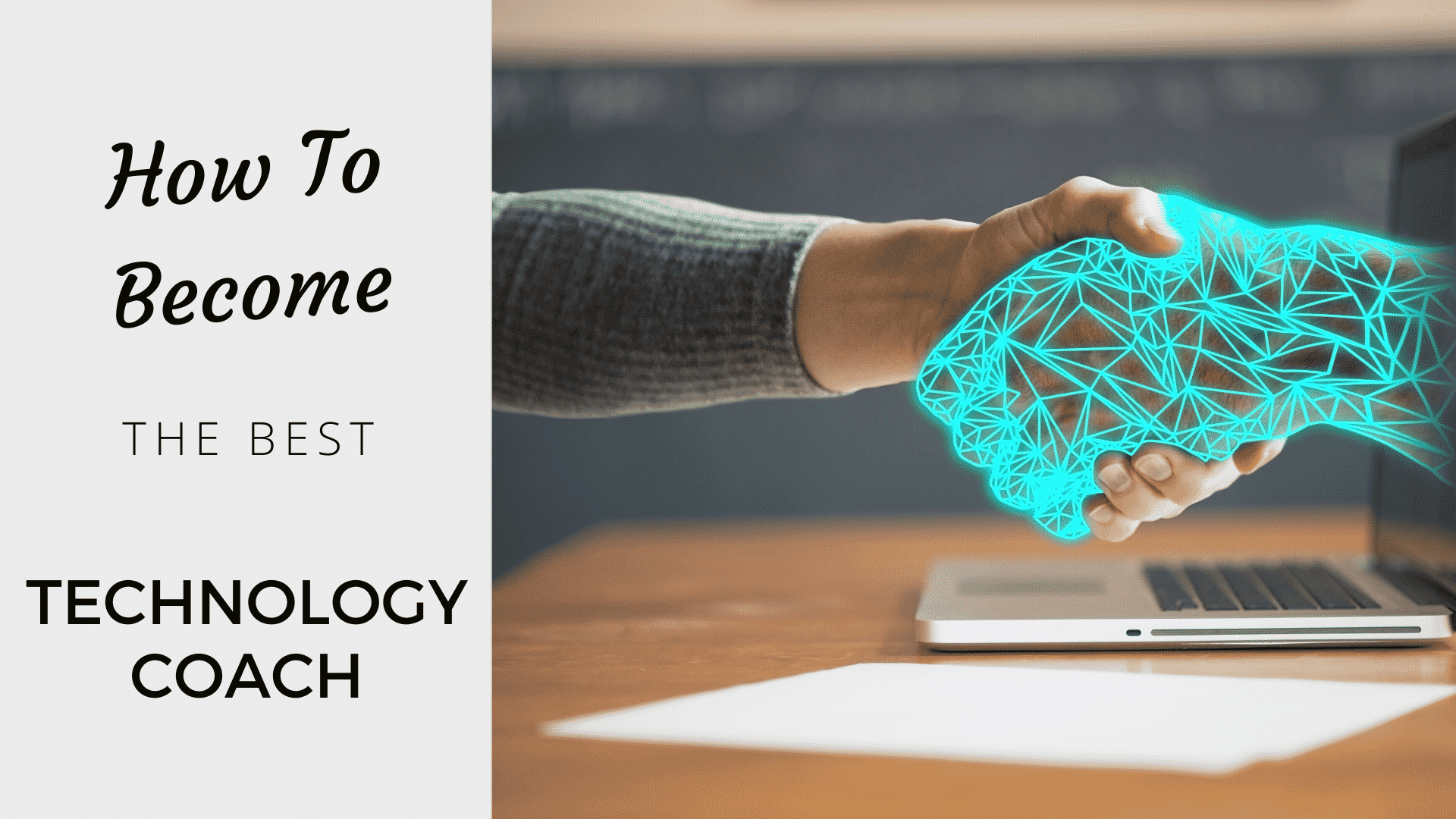 How to Become the Best Technology Coach in 2020? technology coach