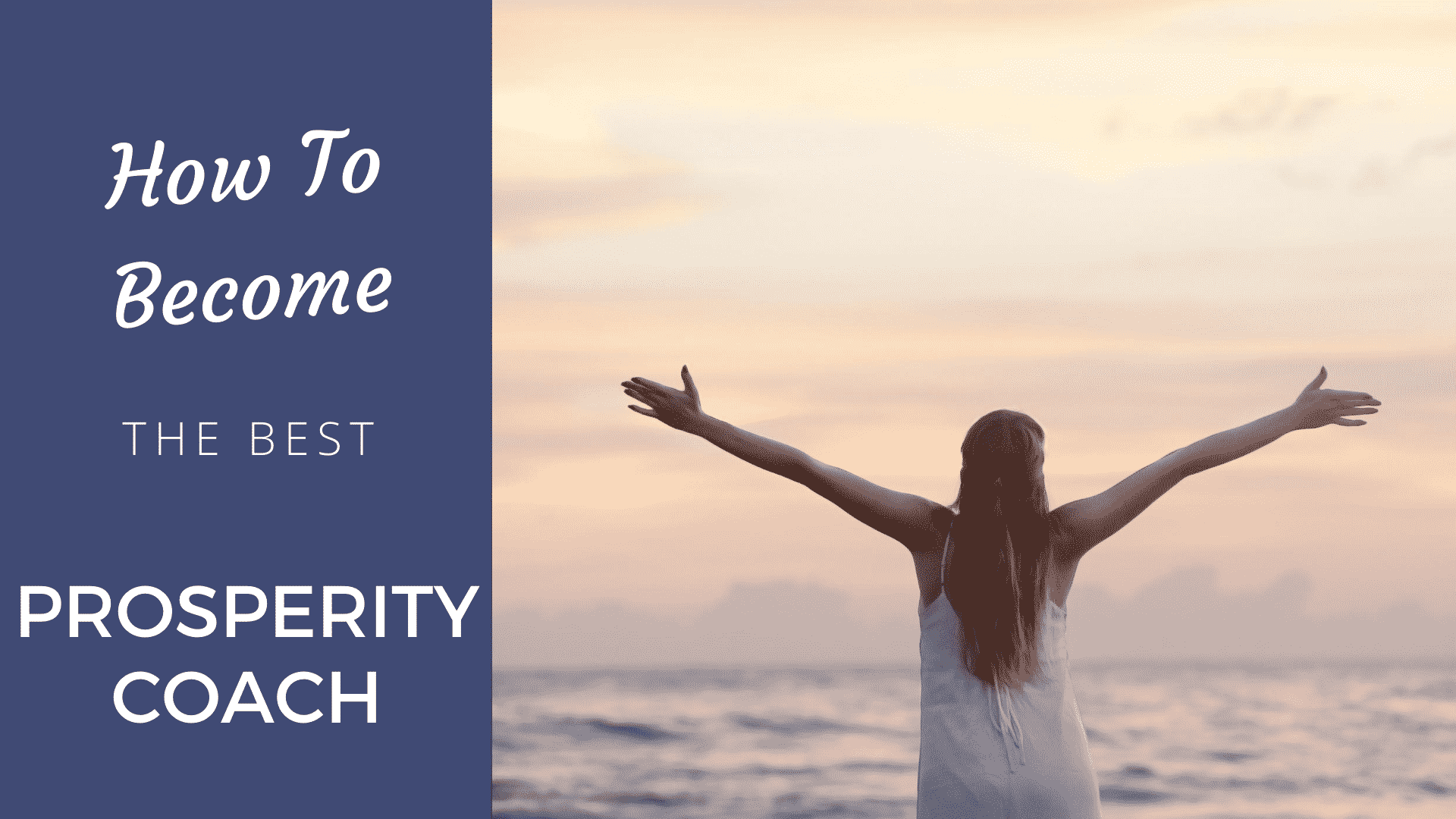 How to Become the Best Prosperity Coach in 2020? Prosperity Coach
