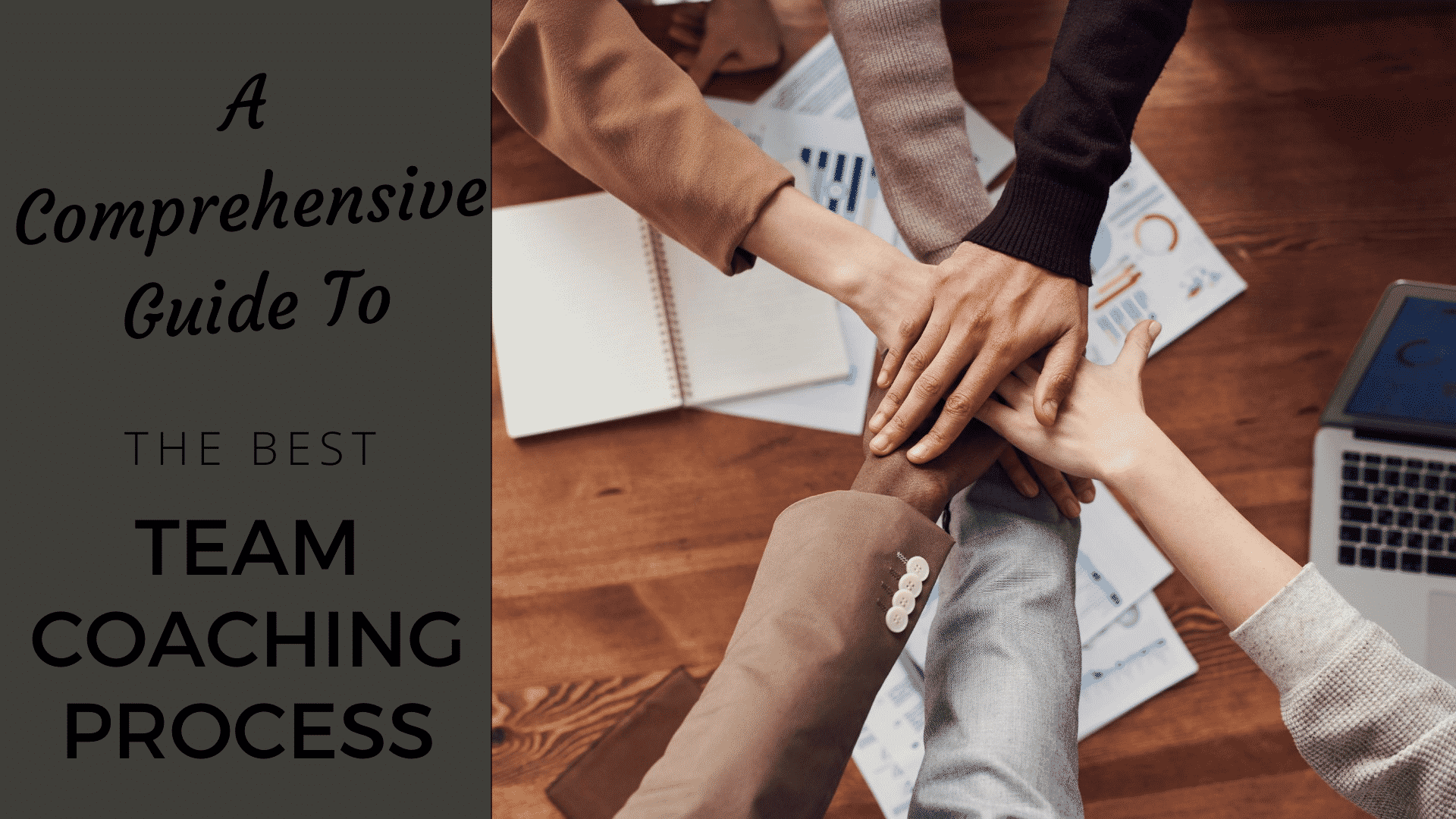 What Makes the Best Team Coaching Process [2020]? Team Coaching