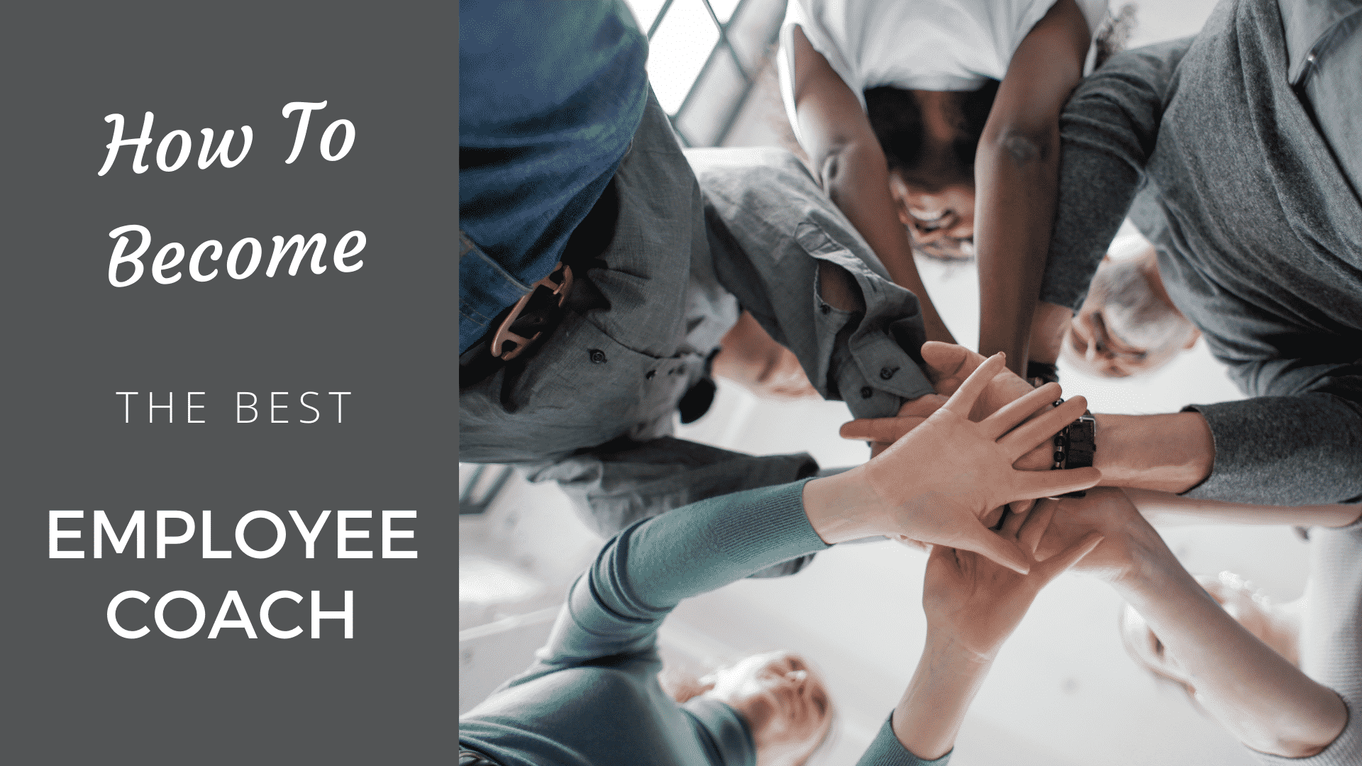 The Ultimate Guide to Become a Powerful Employee Coach [2021 Edition] employee coach